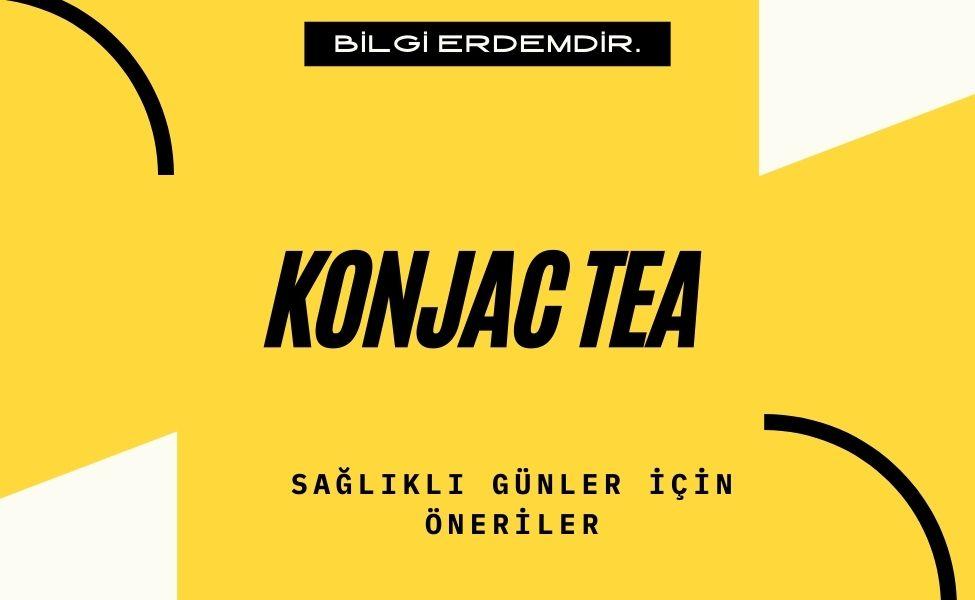 Konjac Tea