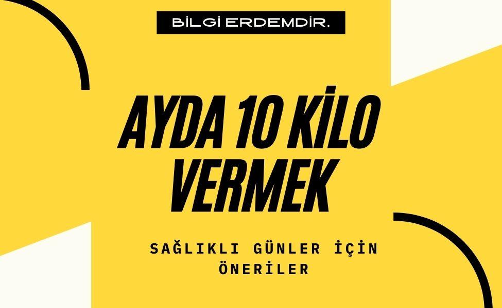 Ayda 10 Kilo